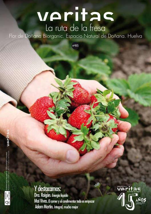 Ofertas de Veritas, La ruta de la fresa