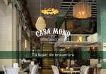 Ofertas de Restaurante Casa Mono, Tu lugar de encuentro