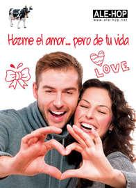 Hazme el amor... pero de tu vida