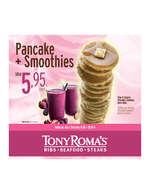 Ofertas de Tony Romas, Pancake + Smoothies