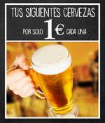 Ofertas de Cañas y Tapas, Tus siguientes cervezas por 1€