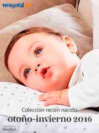 Colección Recién Nacido. Otoño-Invierno 2016