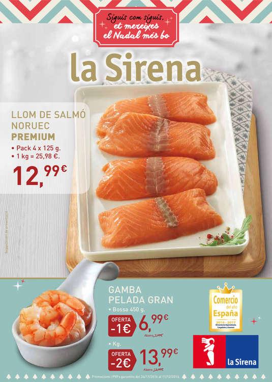Ofertas de La Sirena, Siguis com siguis, et mereixes el Nadal més bo