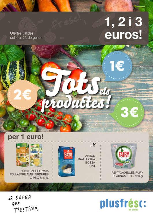 Ofertas de Plusfresc, 1, 2 i tres euros!