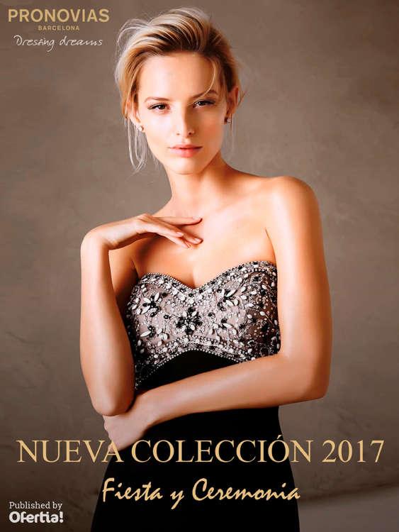Ofertas de Pronovias, Nueva Colección 2017. Fiesta y Ceremonia