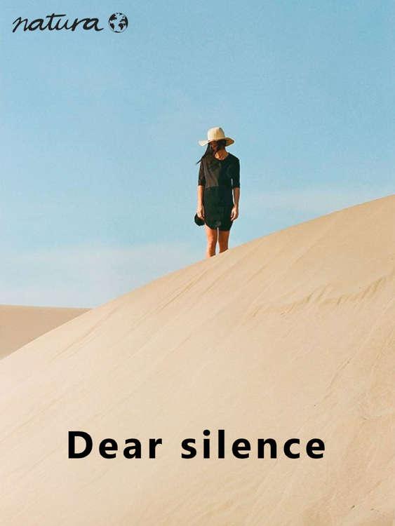 Ofertas de Natura, Dear silence