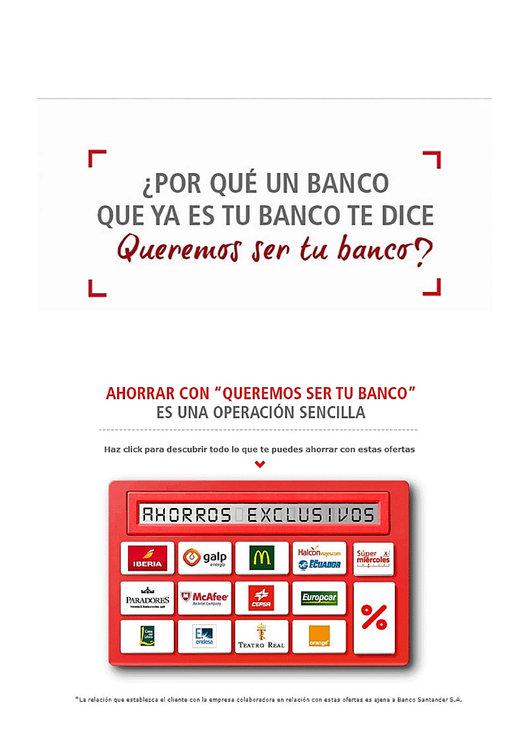 Ofertas de Santander, Queremos ser tu banco