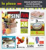Ofertas de La Plaza de DIA, Gran apertura 24 de Marzo