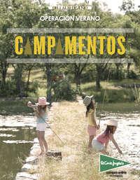 Operación verano, Campamentos