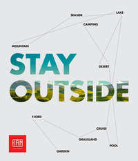 Stay outside