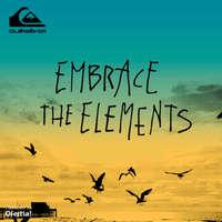 Embrace the elements