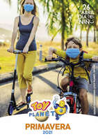 Ofertas de Toy Planet, Primavera 2021