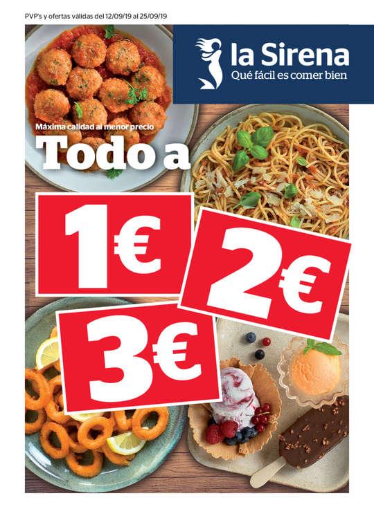 Ofertas de La Sirena, Máxima calidad al menor precio. Todo a 1€, 2€ y 3€