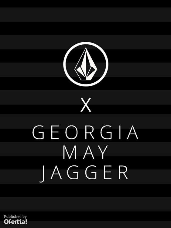 Ofertas de Volcom, Volcom X Georgia May Jagger