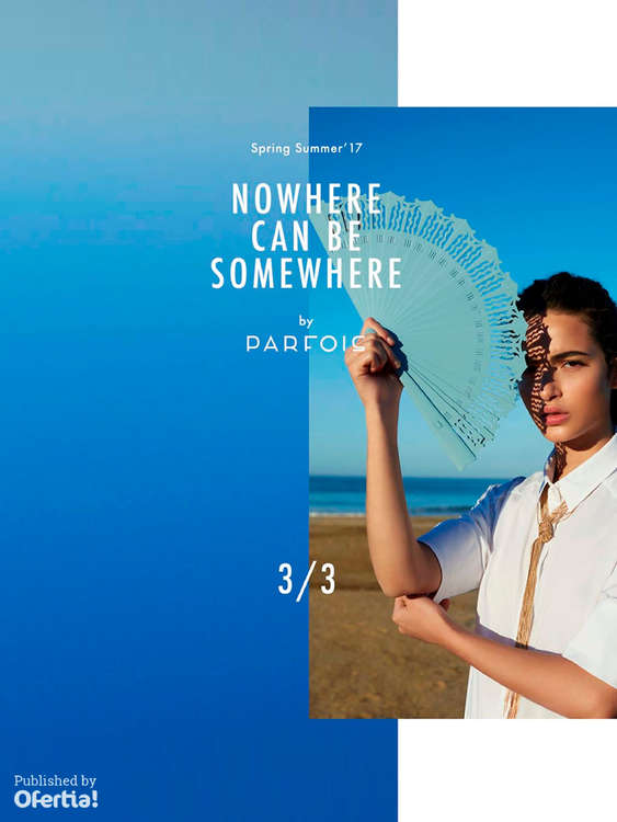 Ofertas de Parfois, Nowhere can be somewhere