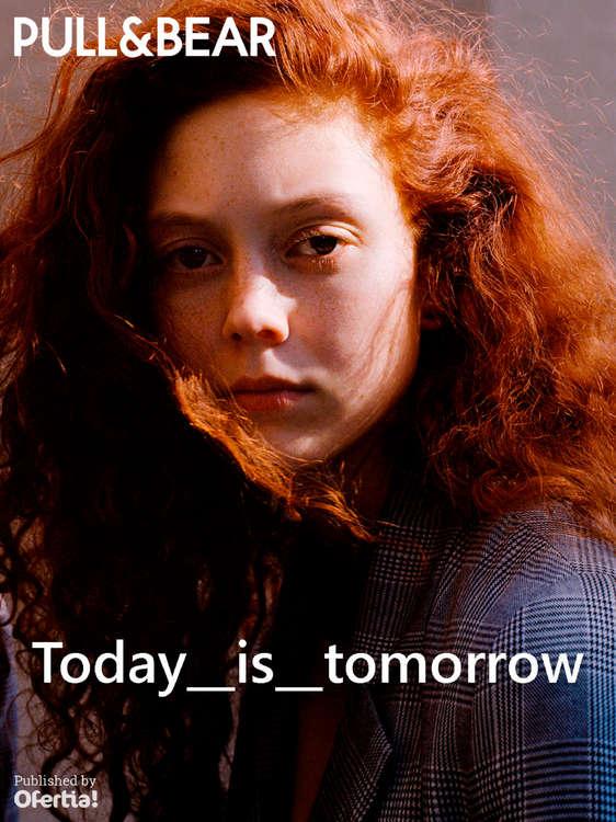 Ofertas de PULL & BEAR, Today is tomorrow
