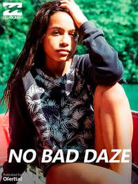 No bad daze