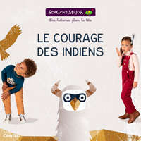 Le courage des indiens