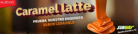 Ofertas de Subway, Nuevo caramel latte