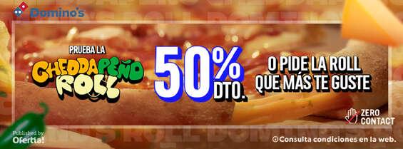 Ofertas de Domino's Pizza, Prueba la Cheddapeño Roll