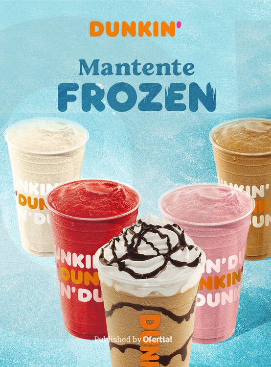 Ofertas de Dunkin Coffee, Mantente Frozen