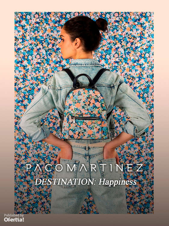 Ofertas de Paco Martínez, Destination happiness