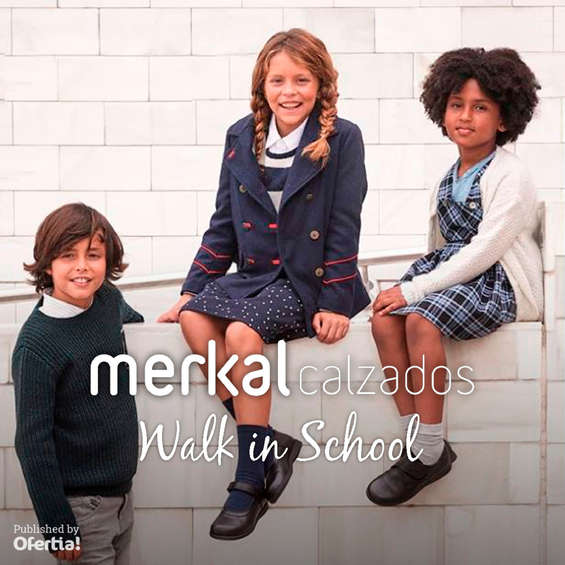 Ofertas de Merkal, Walk in School