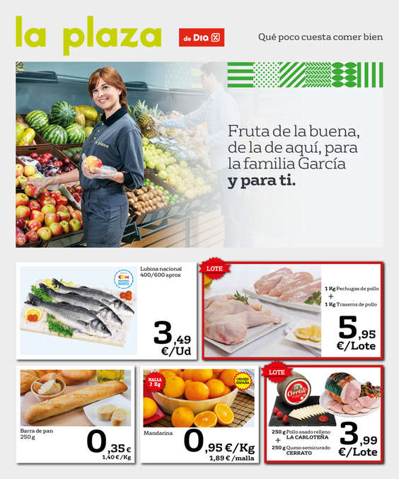 Ofertas de La Plaza de DIA, Fruta de la buena, de la de aquí, para la familia García y para ti