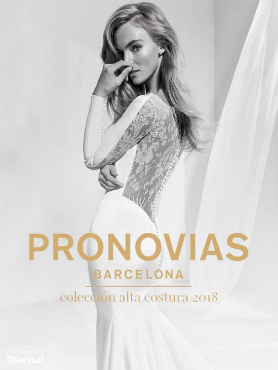 Ofertas de Pronovias, Colección Alta Costura 2018